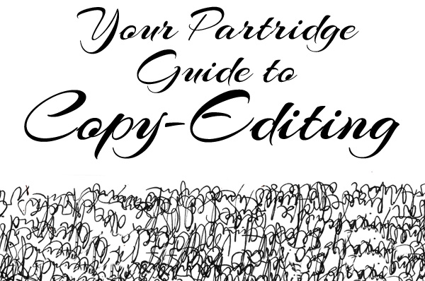 Your Partridge Guide to Copy-Editing